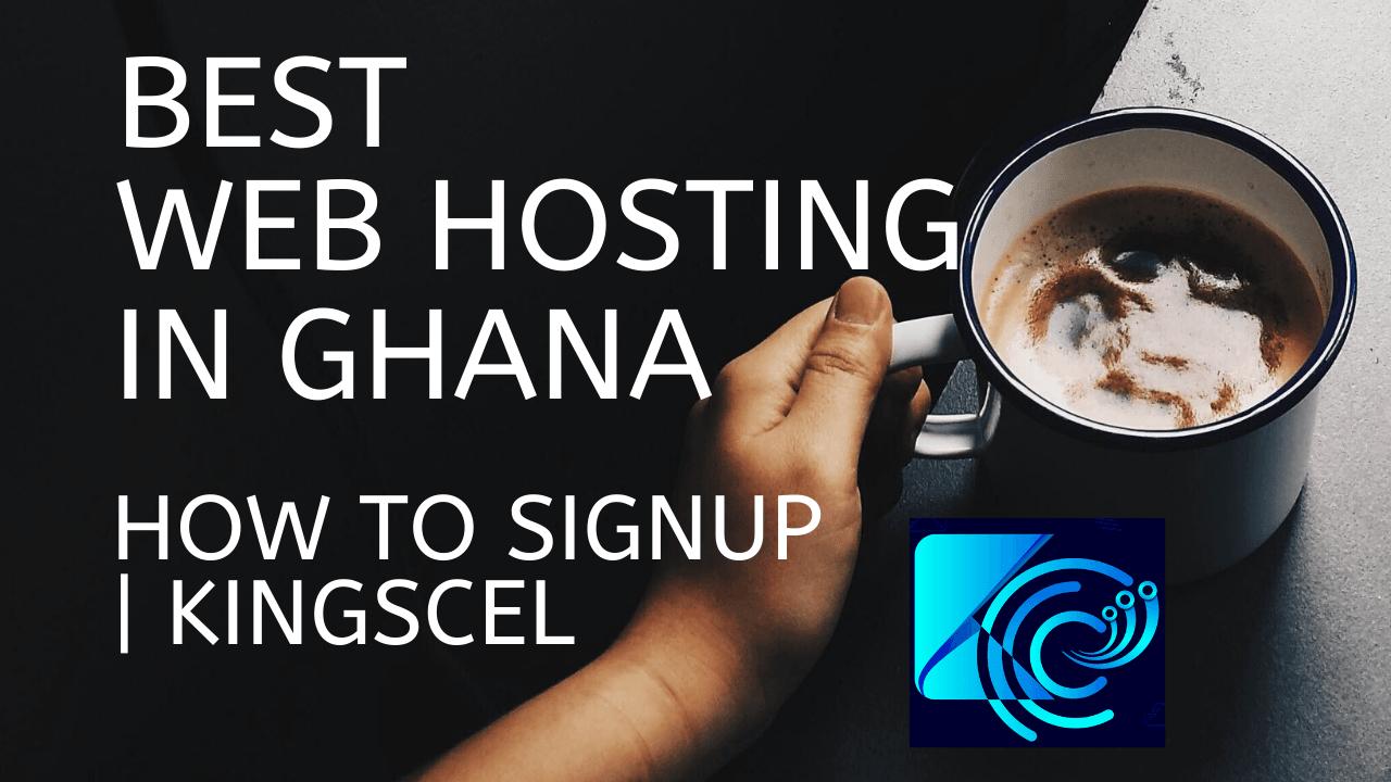 Best web hosting in ghana 2020